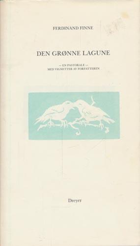 Den grønne lagune. En pastorale. Med vignetter av forfatteren.