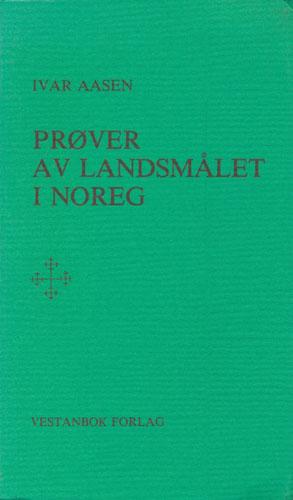 Prøver af landsmaalet i Norge. Med etterord av Aslak L. Helleve og Magne Myhren.