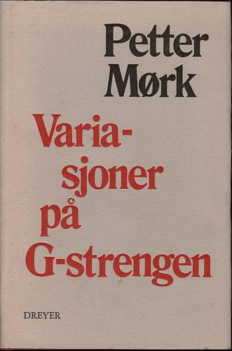 Variasjoner på G-strengen. Utvalgte noveller 1968-1978.