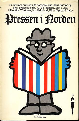 Pressen i Norden. En bok om pressen i de nordiske land - dens historie - dens oppgaver - dens problemer.
