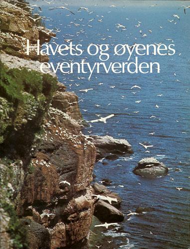 HAVETS OG ØYENES EVENTYRVERDEN.