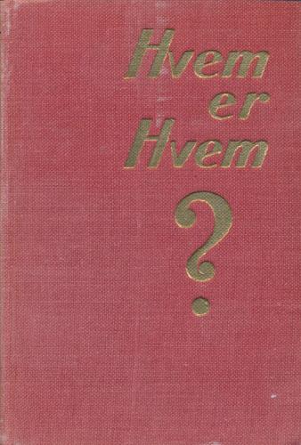 HVEM ER HVEM?  Utgitt av Harald Gram og Bjørn Steenstrup.