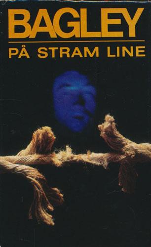 På stram line.