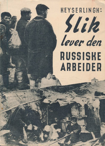 Slik lever den russiske arbeider. En undersøkelse på grunnlag av offisielle Sovjet-russiske kilder.