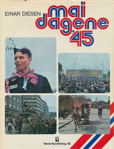 Maidagene '45. Billedredaktør Jan A. Martinsen.