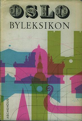 Oslo byleksikon. Ny revidert utgave.