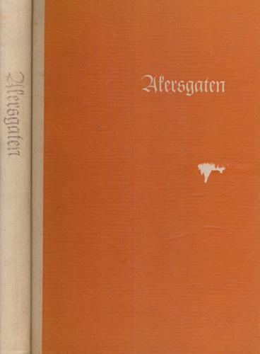 AKERSGATEN.  Til Akersgaten fra Forsikrings-Aktieselskabet Norden i jubileumsåret 1967.