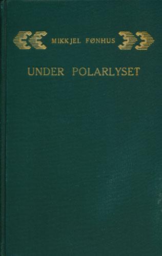 Under polarlyset. En fortælling fra Spitsbergen.