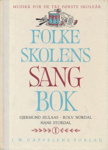 Folkeskolens sangbok. 1. Sang og musikk for de fire første skoleårene.