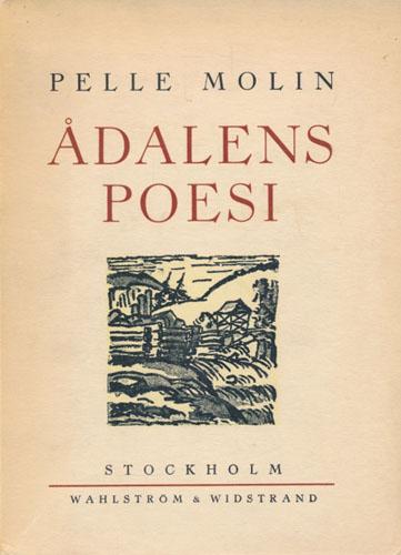 Ådalens poesi. Med inledning av Gösta Attorps och teckningar av Eigil Schwab.