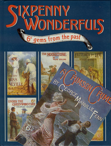 SIXPENNY WONDERFULS.  6D gems from the past.