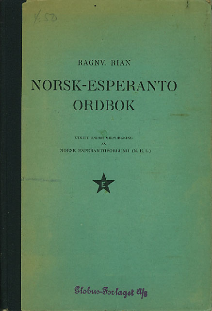 Norsk-Esperanto ordbok. Utgitt under medvirkning av Norsk Esperantoforbund.