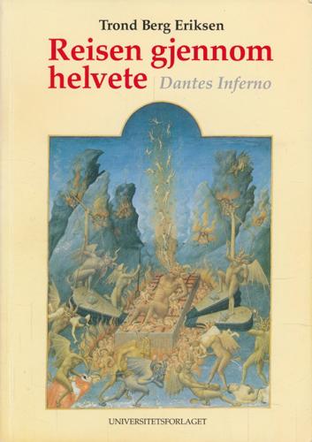 (ALIGHIERI, DANTE) Reisen gjennom helvete. Dantes Inferno.