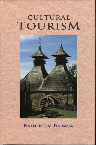 (FLADMARK, MAGNUS:) Cultural Tourism. Edited by J.M. Fladmark.
