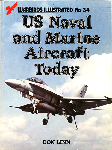US Naval and Marine Aircraft Today.