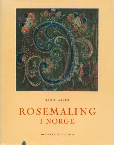 (ROSEMALING) Rosemaling i Norge.