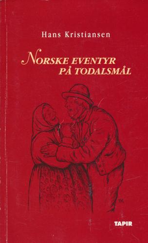 Norske eventyr på Todalsmål.
