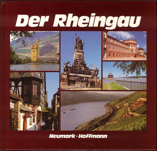Der Rheingau.
