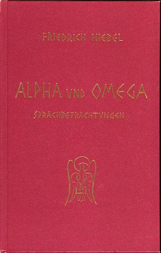 Alpha und Omega. Sprachbetrachtungen.