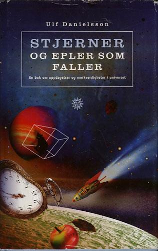 Stjerner og epler som faller. En bok om oppdagelser og merkverdigheter i universet.
