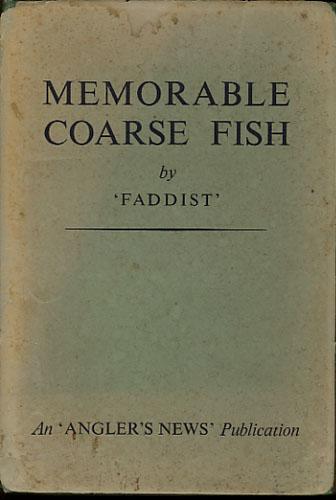 """MEMORABLE COARSE FISH.  By """"Faddist""""."""