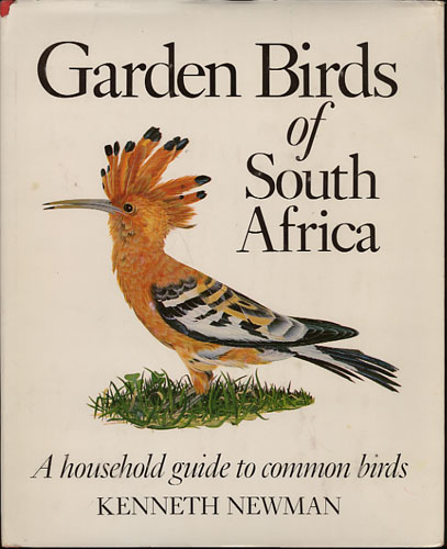 Garden Birds of South Africa. A householder´s guide to the common birds of the urban areas. Illustrated by the author.