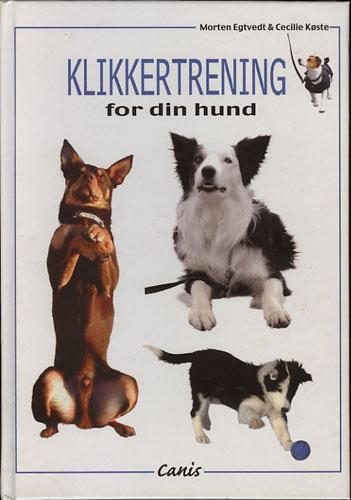 Klikkertrening for din hund.