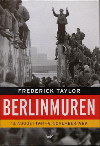 Berlinmuren. 13.august 1961-9.november 1989.