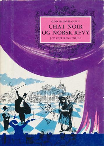 Chat Noir og norsk revy.