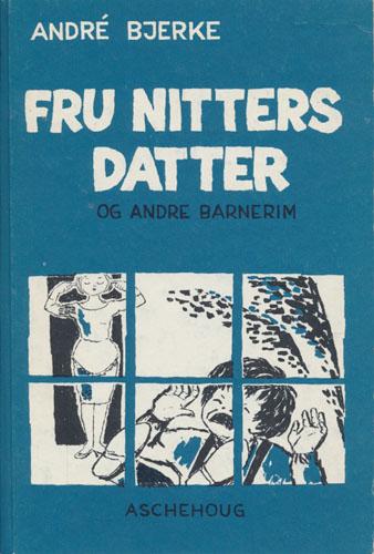 Fru Nitters datter og andre barnerim. Med tegninger av Mette Borchgrevink.