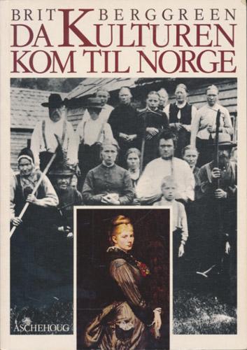 Da kulturen kom til Norge.