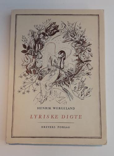 Lyriske digte. En bukett til hundreårsminnet for dikterens død 1845. Tegninger og bokutstyr av Ørnulf Ranheimsæter.