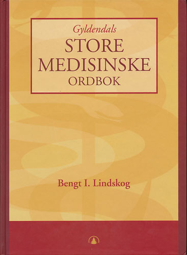 Gyldendals store medisinske ordbok.