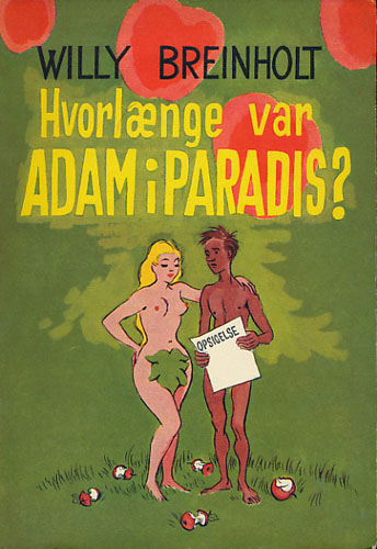 Hvorlænge var Adam i Paradis?