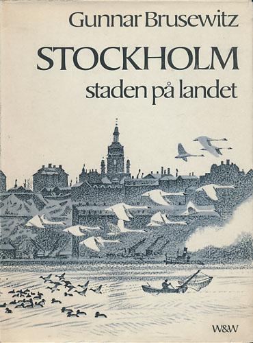 Stockholm. Staden på landet.