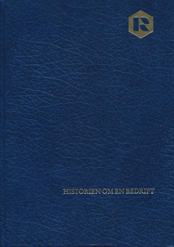 Historien om en bedrift. Rieber & Søn A.S - Bergen.