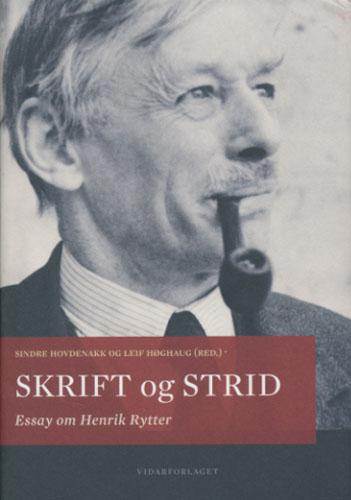 (RYTTER, HENRIK) Skrift og strid. Essay om Henrik Rytter.