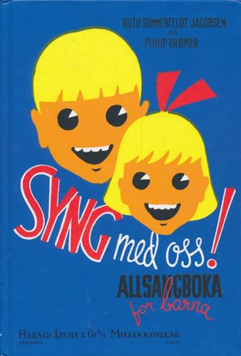 Syng med oss! Allsangboka for barna.