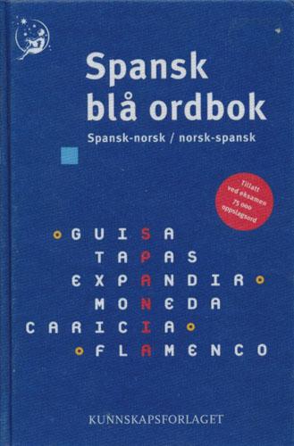 SPANSK BLÅ ORDBOK.  Spansk-norsk/norsk-spansk.