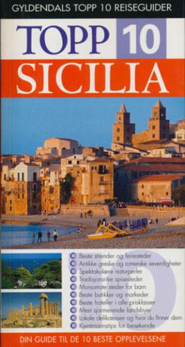 (GYLDENDALS TOPP 10 REISEGUIDER) Sicilia.
