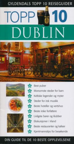 (GYLDENDALS TOPP 10 REISEGUIDER) Dublin.