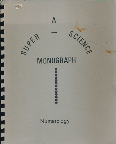 NUMEROLOGY.  A Super-Science Monograph.
