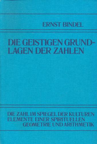 Die geistigen Grundlagen der Zahlen.