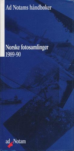 NORSKE FOTOSAMLINGER 1989-90.  Redigert av Roger Erlandsen, Vegard Skuseth Halvorsen, (flere).