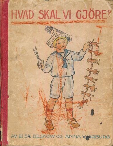 Hvad skal vi gjøre? Morsom underholdning for barn. Utgit av -. Norsk tekst av Sofie Voss.