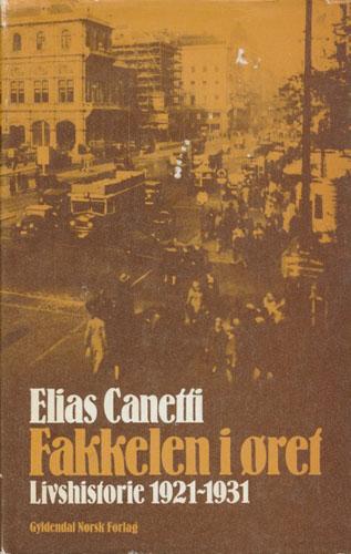 Fakkelen i øret. Livshistorie 1921-1931.