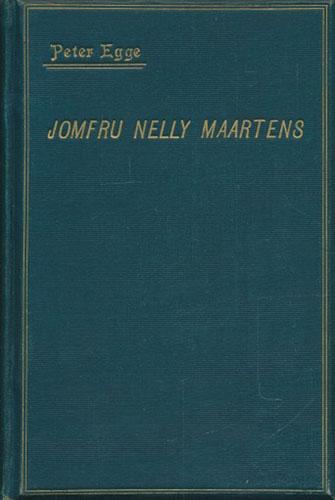 Jomfru Nelly Martens. Roman fra 1848-51.