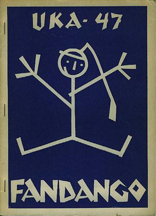 UKA-47. FANDANGO.  Studenterrevyen 1947. Åndsprodukt i flere bilder skjødesløst fordelt i 2 akter.