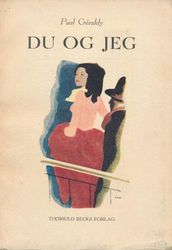 (HALLMANN, A.) Du og Jeg. Illustreret af A. Hallmann.