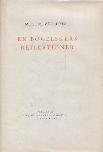 En Bogelskers reflektioner.